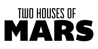 Two Houses of Mars